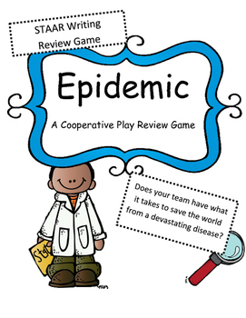 STAAR Writing Test Review: Epidemic Game (A Cooperative Pl