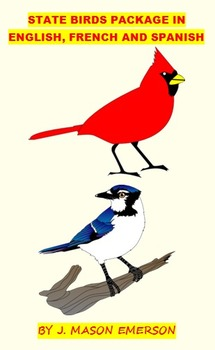 STATE BIRDS PACKAGE IN ENGLISH, FRENCH, SPANISH! (GEOGRAPH