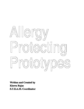 STEAM Design an Allergy Protecting Prototype