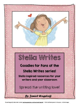STELLA WRITES Freebies for Fans of the Stella Writes Books!