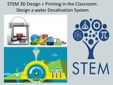 STEM 3D Design + Printing: Design a Water Desalination System