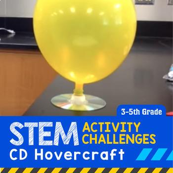 STEM Activity Challenge CD Hovercraft 3rd-5th grade