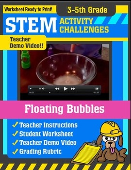 STEM Activity Challenge - Floating Bubbles (3rd-5th Grade)