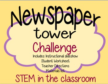 STEM Challenge- Newspaper Tower