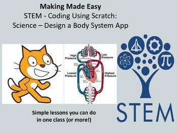 STEM Coding with Scratch: Science - Design a Body System App
