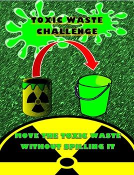 STEM DESIGN CHALLENGE TOXIC WASTE REMOVAL
