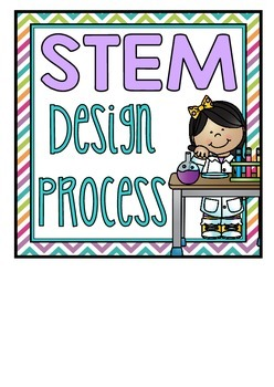 STEM Design Process Posters and Journal