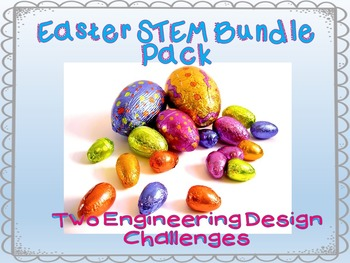 """Easter STEM Bundle Pack"" Two Engineering Design Challenge"