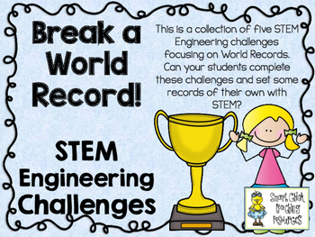 STEM Engineering Challenge Pack ~ Break a World Record! ~