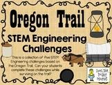 STEM Engineering Challenge Pack ~ Oregon Trail Challenges