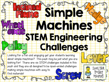 STEM Engineering Challenge Pack ~ Simple Machines