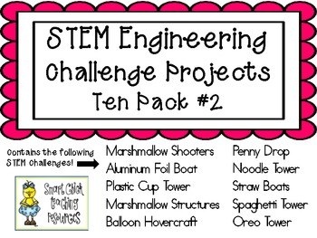 STEM Engineering Challenge Projects ~ TEN PACK #2