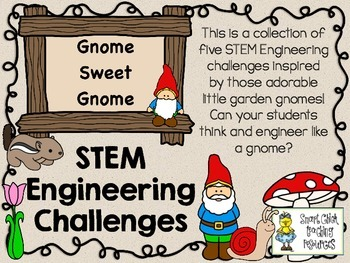 STEM Engineering Challenges Pack ~ Gnome Sweet Gnome ~ Set