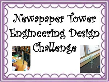 STEM Engineering Design Challenge: Paper Towers