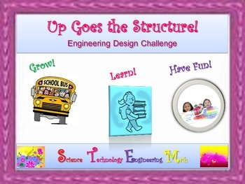 STEM Engineering Design Challenge: Up Goes the Structure!