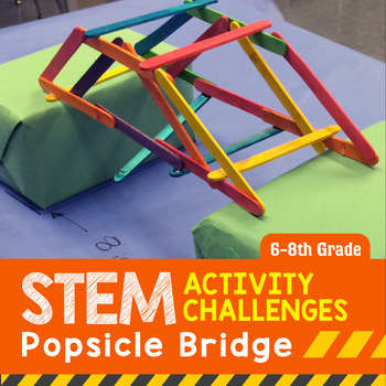 STEM Engineering Project: Building a Popsicle Bridge {Midd
