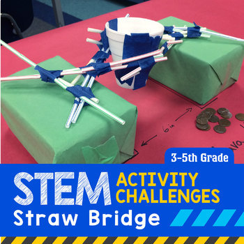 STEM Engineering Project: Building a Straw Bridge {3rd, 4t
