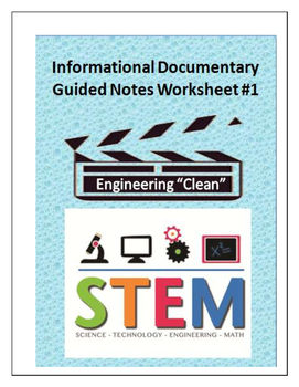"""Engineering """"Clean"""" : STEM Guided Movie Notes"""