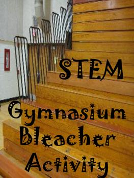 BACK TO SCHOOL STEM ACTIVITY:  Gymnasium Bleacher Activity