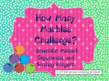 STEM- How Many Marbles Challenge