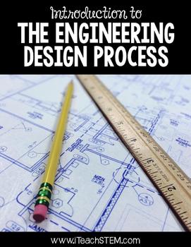 STEM Introducing the Engineering Design Process Activities