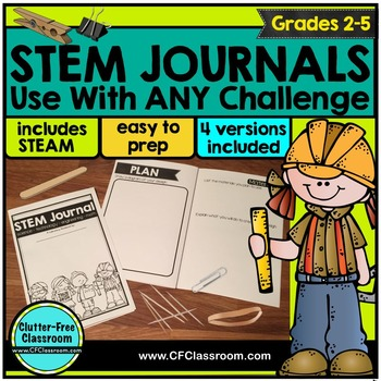 STEM JOURNALS for ANY STEAM CHALLENGES or STEM ACTIVITIES