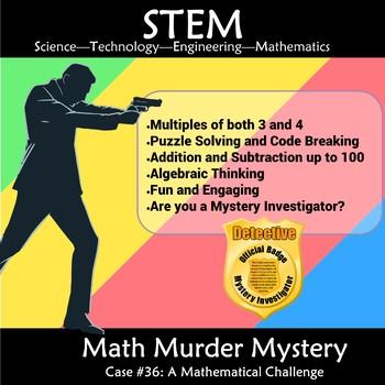 STEM Math Murder Mystery Case#3 A Math Challenge