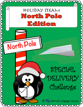 STEM STEAM Challenge: North Pole Edition -- Special Delive