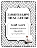 STEM, STEAM, Engineering Challenge ROBOT RACERS