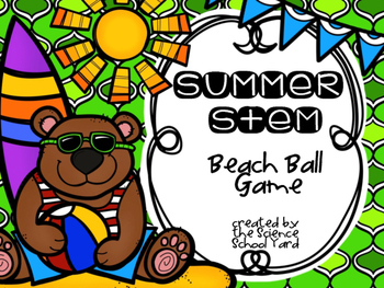 STEM Summer Fun: Beach Ball Game