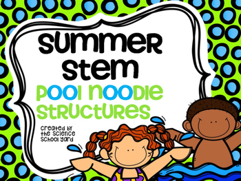 STEM Summer Fun: Pool Noodle Structure