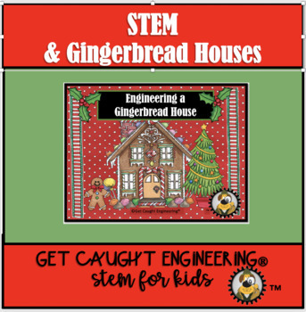 STEM and a Gingerbread House