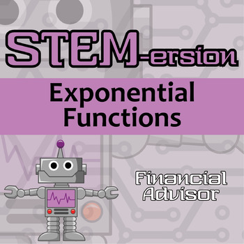 STEM-ersion -- Exponential Functions -- Financial Advisor