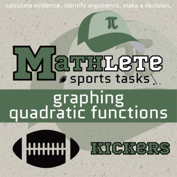 STEM-ersion -- Graphing Quadratic Functions -- Football Scout