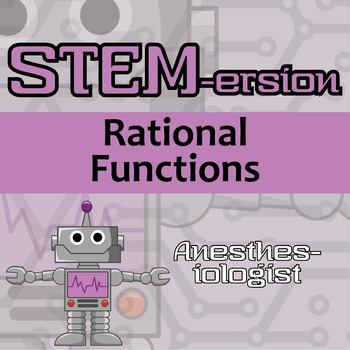 STEM-ersion -- Rational Functions -- Anesthesiologist