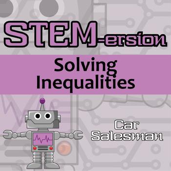 STEM-ersion -- Solving Inequalities -- Car Salesman