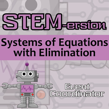 STEM-ersion -- Systems of Equations (with Elimination) --