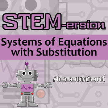 STEM-ersion -- (FREEBIE!) Systems of Equations with Substi