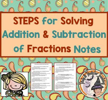 STEPS for Solving Addition and Subtraction of Fractions No
