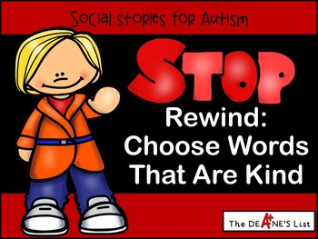 STOP Rewind: Choose Words That Are Kind  A social story ab