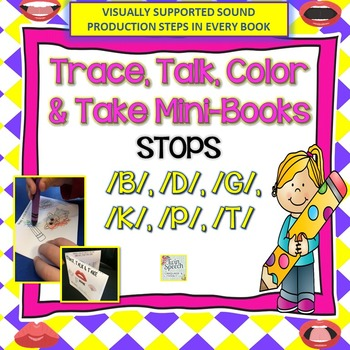 STOPS: Trace, Color, Talk and Take Mini-Books: /B/, /P/, /