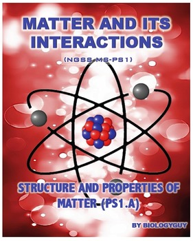 STRUCTURE AND PROPERTIES OF MATTER (NGSS MS-PS1.A), Activi