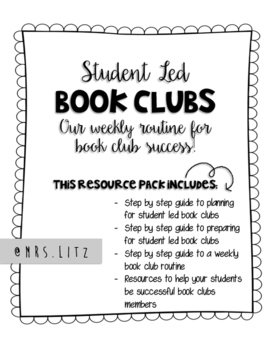 STUDENT LED BOOK CLUBS | Mrs. Litz's weekly routine for bo