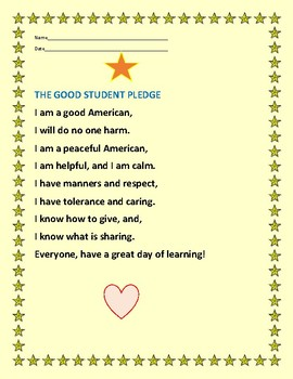 STUDENT PLEDGE: Say this pledge every morning with your cl