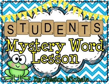 """""""STUDENTS"""" Mystery Word Lesson {Making Words}"""