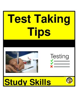 TEST TAKING TIPS- STUDY SKILLS / LEARNING STRATEGIES
