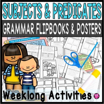 SUBJECTS and PREDICATES INTERACTIVE JOURNAL ACTIVITIES and