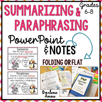 SUMMARIZING & PARAPHRASING POWERPOINT, NOTES, & GRAPHIC OR