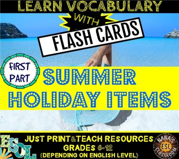 SUMMER HOLIDAYS ITEMS: 20 FLASH CARDS - PART ONE