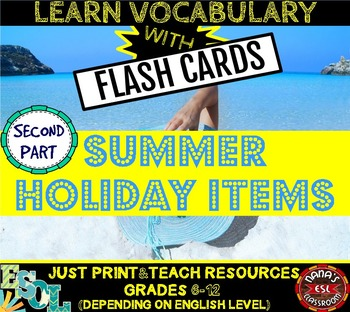 SUMMER HOLIDAYS ITEMS: 20 FLASH CARDS - PART TWO